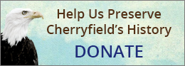 Donate to the Cherryfield Historical Society